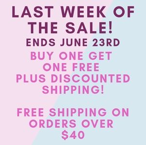 Ending Soon!! BOGO WITH DISCOUNTED SHIPPING SALE!